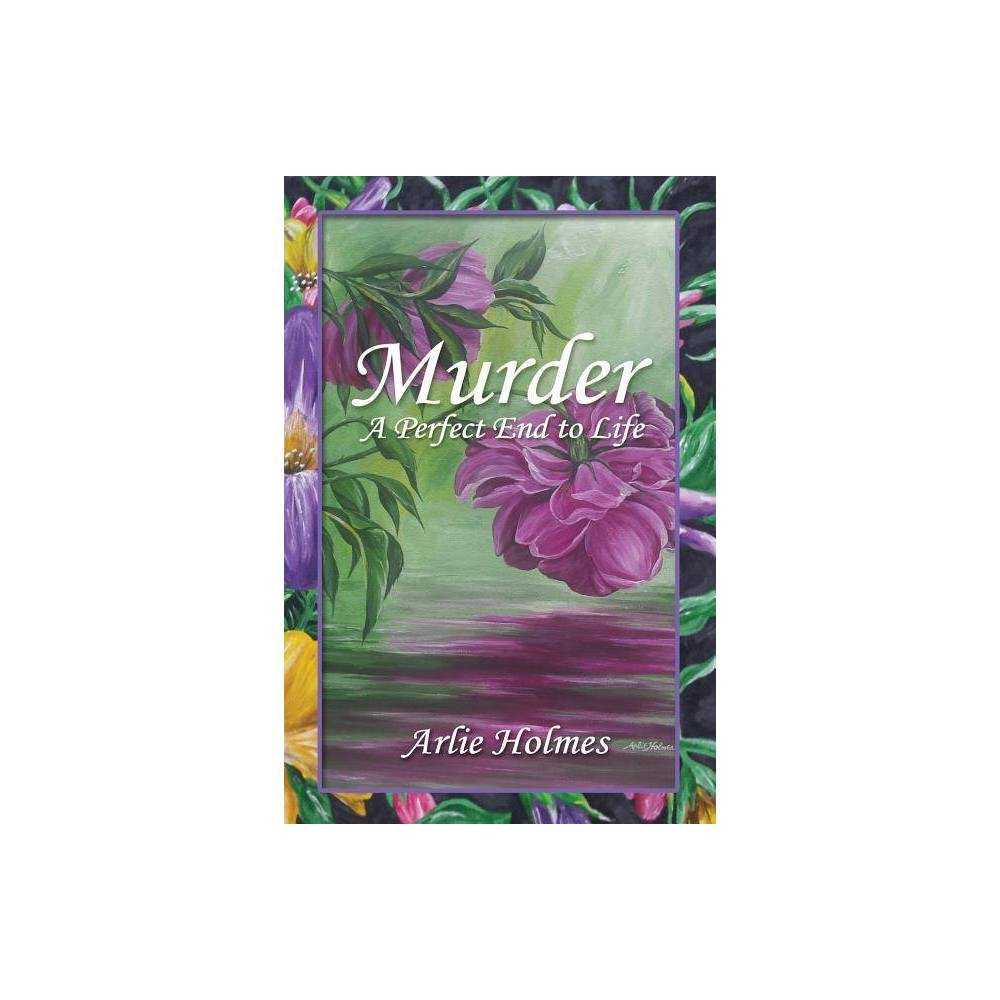 Murder By Arlie Holmes Paperback