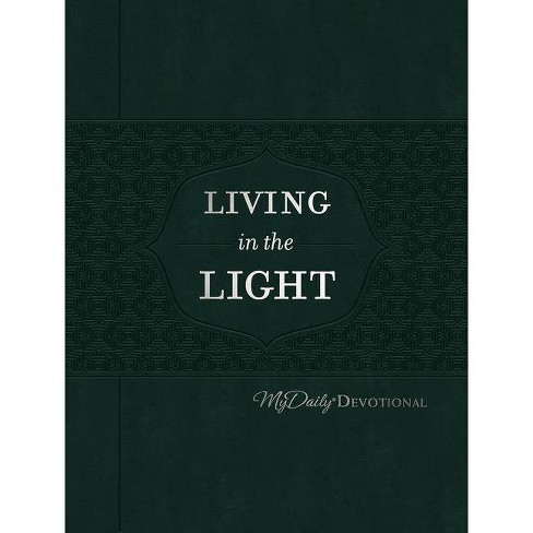 Living in the Light - (Mydaily) by  Johnny Hunt (Leather_bound) - image 1 of 1