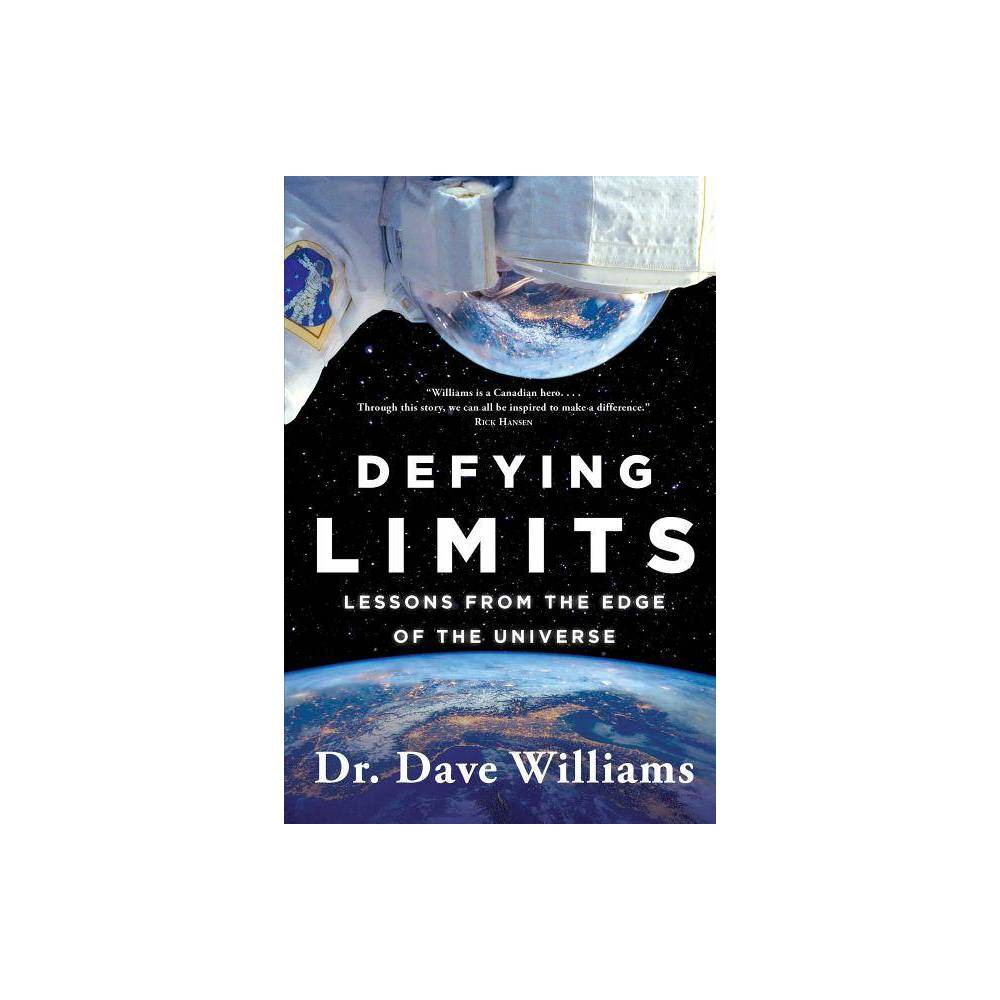 Defying Limits By Dave Williams Hardcover