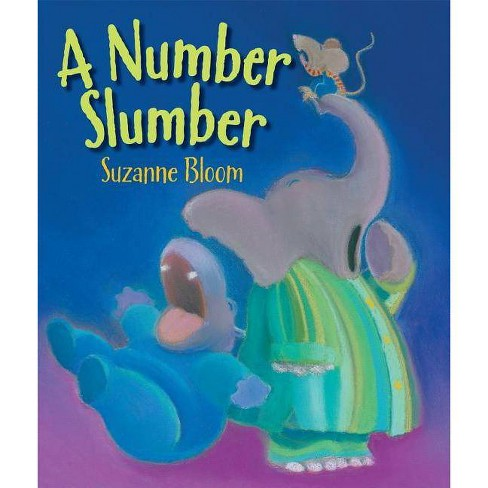 Number Slumber - by  Suzanne Bloom (Hardcover) - image 1 of 1