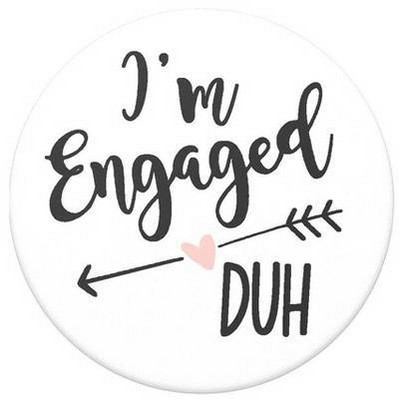 I'm Engaged, Duh