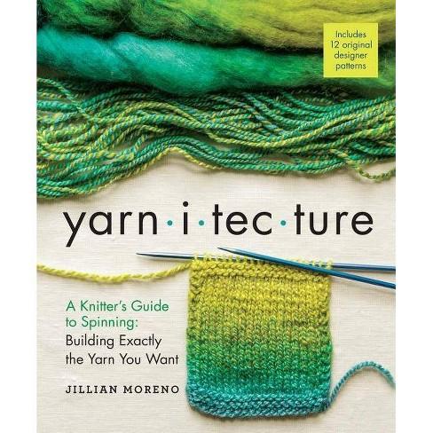 Yarnitecture - by  Jillian Moreno (Hardcover) - image 1 of 1