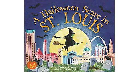 Halloween Scare in St. Louis (Hardcover) (Eric James) - image 1 of 1