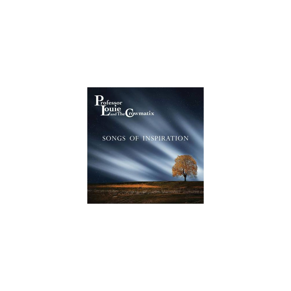 Professor Louie & Th - Songs Of Inspiration (CD)