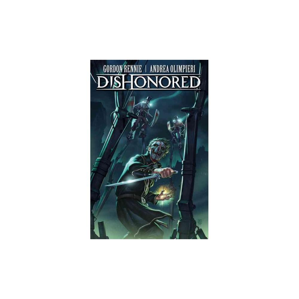Dishonored : The Wyrmwood Deceit (Vol 1) (Paperback) (Gordon Rennie)