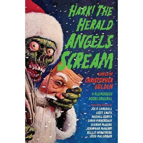 Hark! the Herald Angels Scream - (Paperback) - image 1 of 1