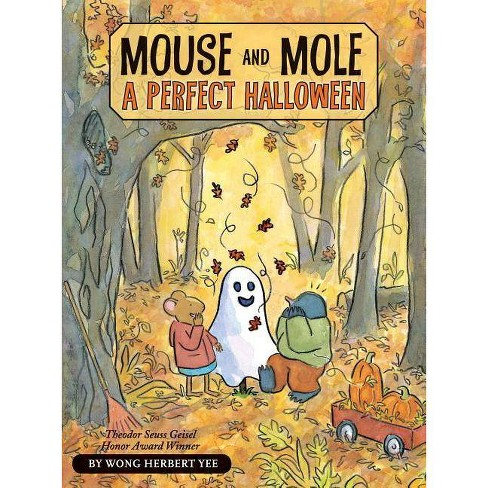 Mouse and Mole: A Perfect Halloween - (Mouse & Mole (Hardcover)) by  Wong Herbert Yee (Hardcover) - image 1 of 1