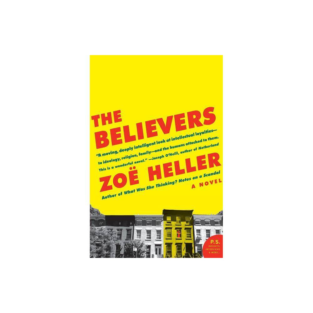 The Believers - (P.S.) by Zoe Heller (Paperback)
