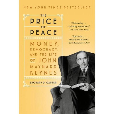 The Price of Peace - by  Zachary D Carter (Paperback)