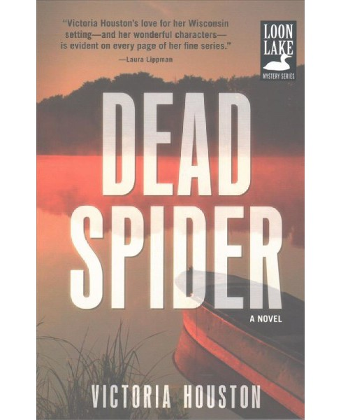 Dead Spider -  (Loon Lake Mysteries) by Victoria Houston (Paperback) - image 1 of 1