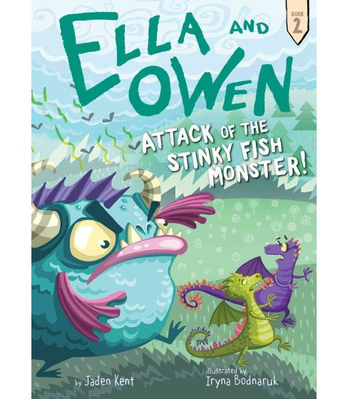 Attack of the Stinky Fish Monster! (Hardcover) (Jaden Kent) - image 1 of 1