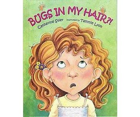Bugs in My Hair?! (Paperback) (Catherine Stier) - image 1 of 1