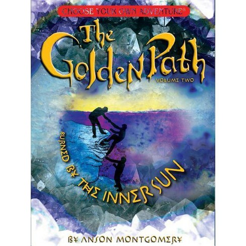 Golden Path, Volume Two - (Choose Your Own Adventure: The Golden Path) by  Anson Montgomery (Hardcover) - image 1 of 1