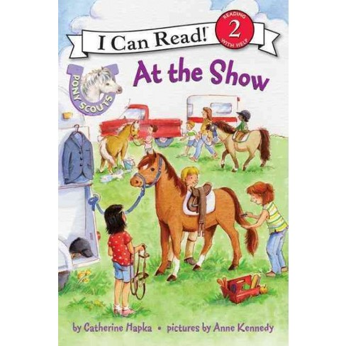 At the Show - (Pony Scouts (Paperback)) by  Catherine Hapka (Paperback) - image 1 of 1