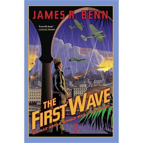 The First Wave - (Billy Boyle WWII Mystery) by  James R Benn (Paperback) - image 1 of 1