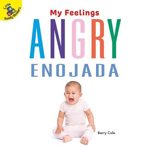 Angry - (My Feelings) by  Barry Cole (Board_book) - image 1 of 1
