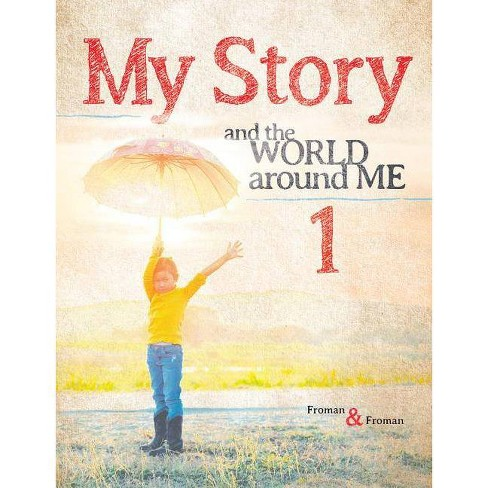 My Story 1 - by  Craig Froman (Paperback) - image 1 of 1