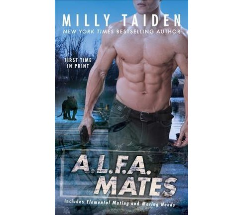 A.L.F.A. Mates (Paperback) (Milly Taiden) - image 1 of 1