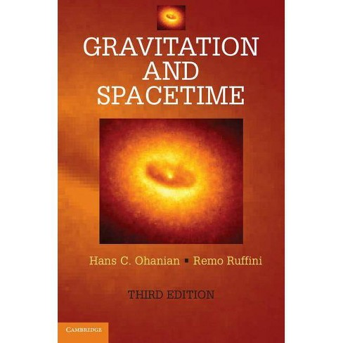 Gravitation and Spacetime - 3 Edition by  Hans C Ohanian & Remo Ruffini (Hardcover) - image 1 of 1