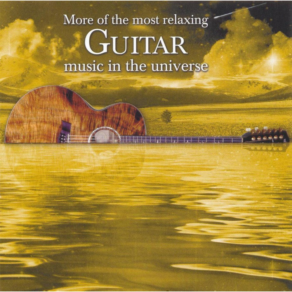 Various Artists More Of The Most Relaxing Guitar Music In The Universe 2 Cd