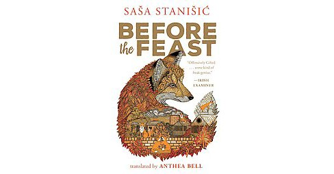 Before the Feast (Paperback) (Sasa Stanisic) - image 1 of 1