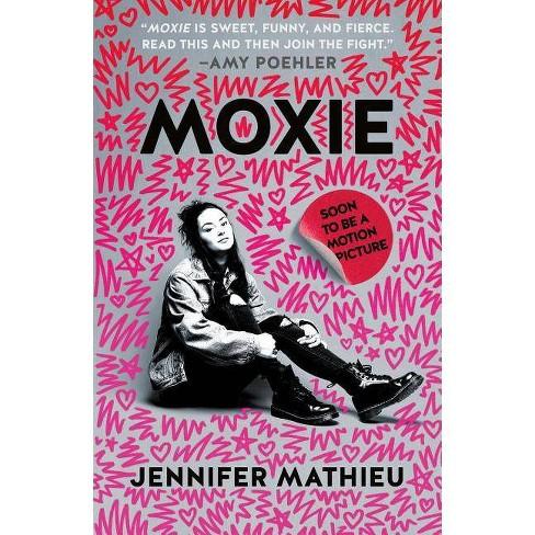 Moxie - by  Jennifer Mathieu (Paperback) - image 1 of 1
