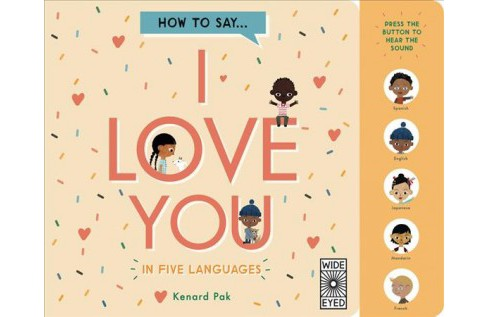 How to Say I Love You in 5 Languages (Hardcover) - image 1 of 1