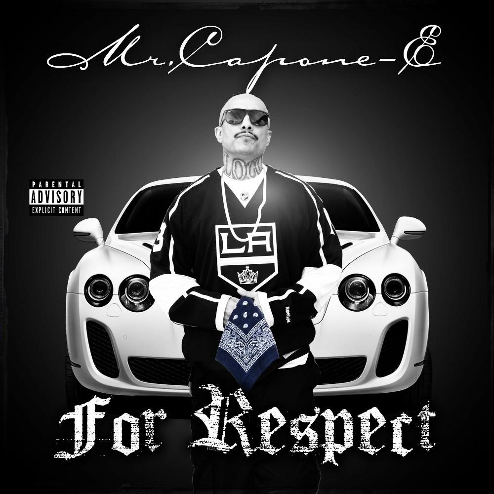 Mr. Capone-e - For Respect (CD)