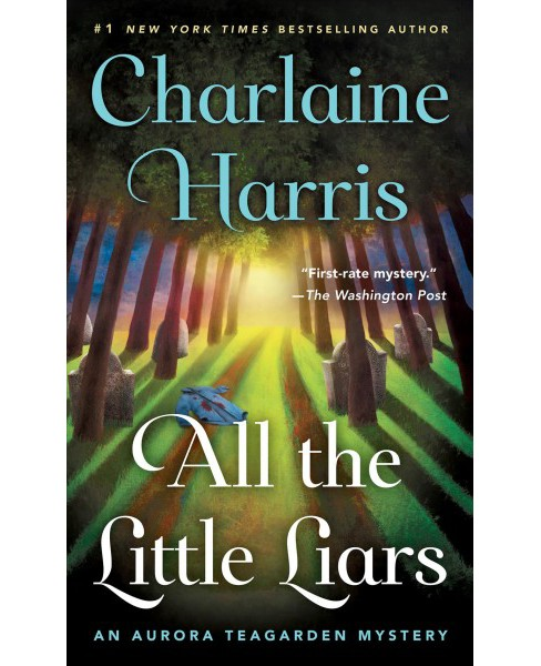 All the Little Liars (Paperback) (Charlaine Harris) - image 1 of 1