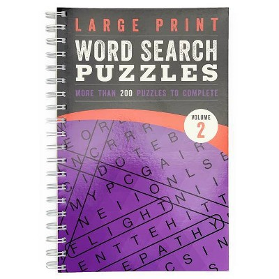 Large Print Word Search Puzzles: Volume 2 - (Large Print Puzzle Books)  (Spiral Bound) : Target