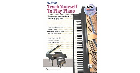 Alfred's Teach Yourself to Play Piano : Everything You Need to Know to Start Playing Now (Paperback) - image 1 of 1