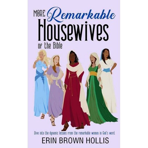 More Remarkable Housewives of the Bible - (The Remarkable Housewives of the Bible) (Paperback) - image 1 of 1