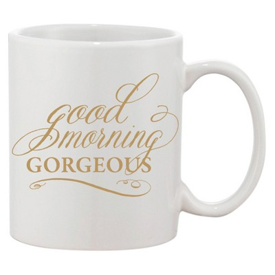 11oz Good Morning Gorgeous Coffee Mug