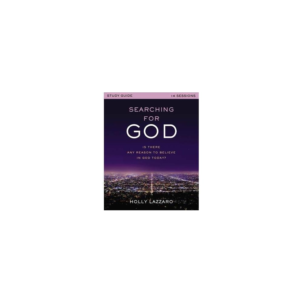 Searching for God - by Holly Lazzaro (Paperback)
