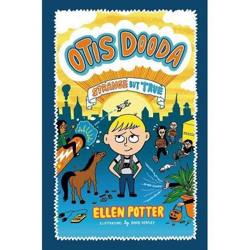 Otis Dooda - by  Ellen Potter (Hardcover) - image 1 of 1