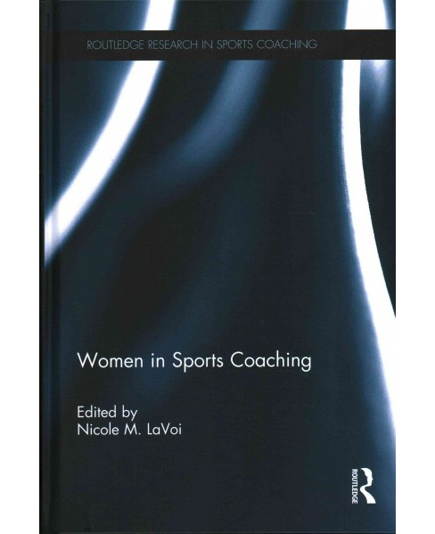 Women in Sports Coaching (Hardcover) - image 1 of 1