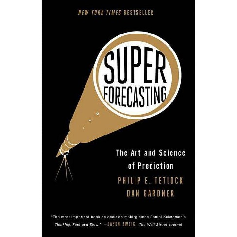 Superforecasting - by  Philip E Tetlock & Dan Gardner (Paperback) - image 1 of 1