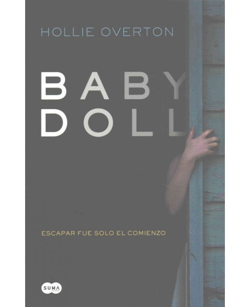 Baby Doll (Paperback) (Hollie Overton) - image 1 of 1