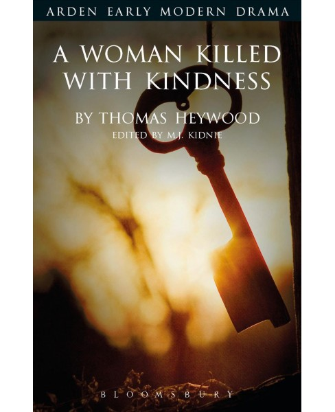 Woman Killed With Kindness (Paperback) (Thomas Heywood) - image 1 of 1