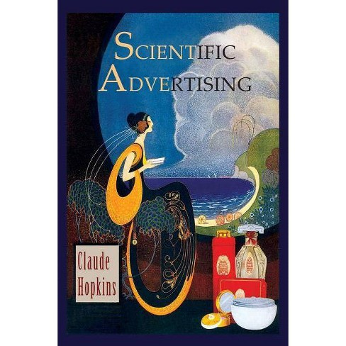 Scientific Advertising - by  Claude Hopkins (Paperback) - image 1 of 1