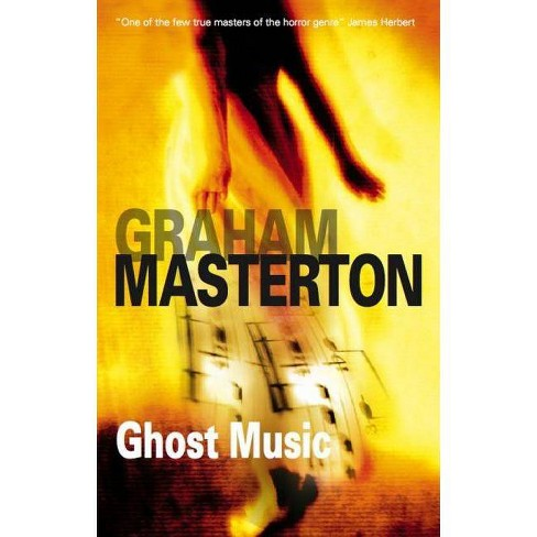 Ghost Music - by  Graham Masterton (Hardcover) - image 1 of 1