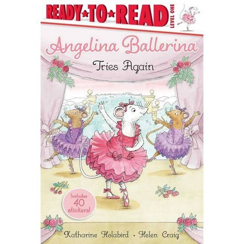 Angelina Ballerina Tries Again - by  Katharine Holabird (Paperback) - image 1 of 1