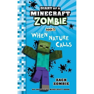 Diary of a Minecraft Zombie, Book 3 - by  Zack Zombie (Paperback)