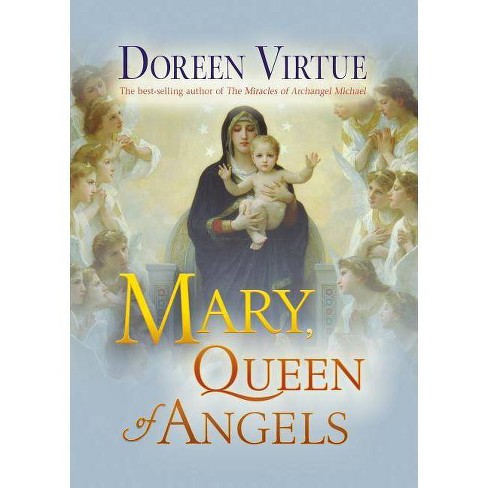 Mary, Queen of Angels - by  Doreen Virtue (Paperback) - image 1 of 1