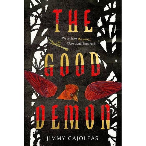 The Good Demon - by  Jimmy Cajoleas (Paperback) - image 1 of 1