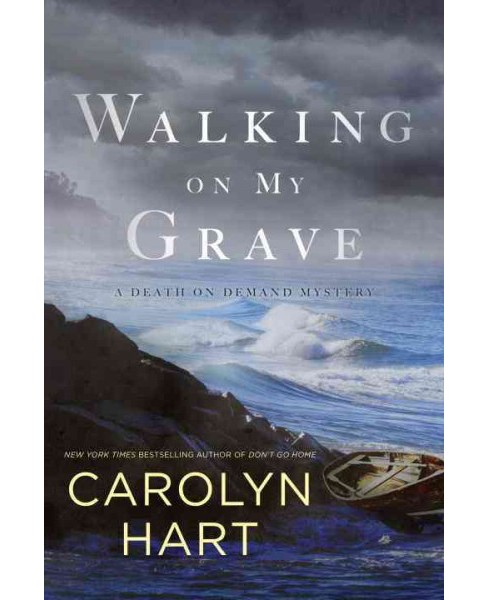 Walking on My Grave (Hardcover) (Carolyn Hart) - image 1 of 1