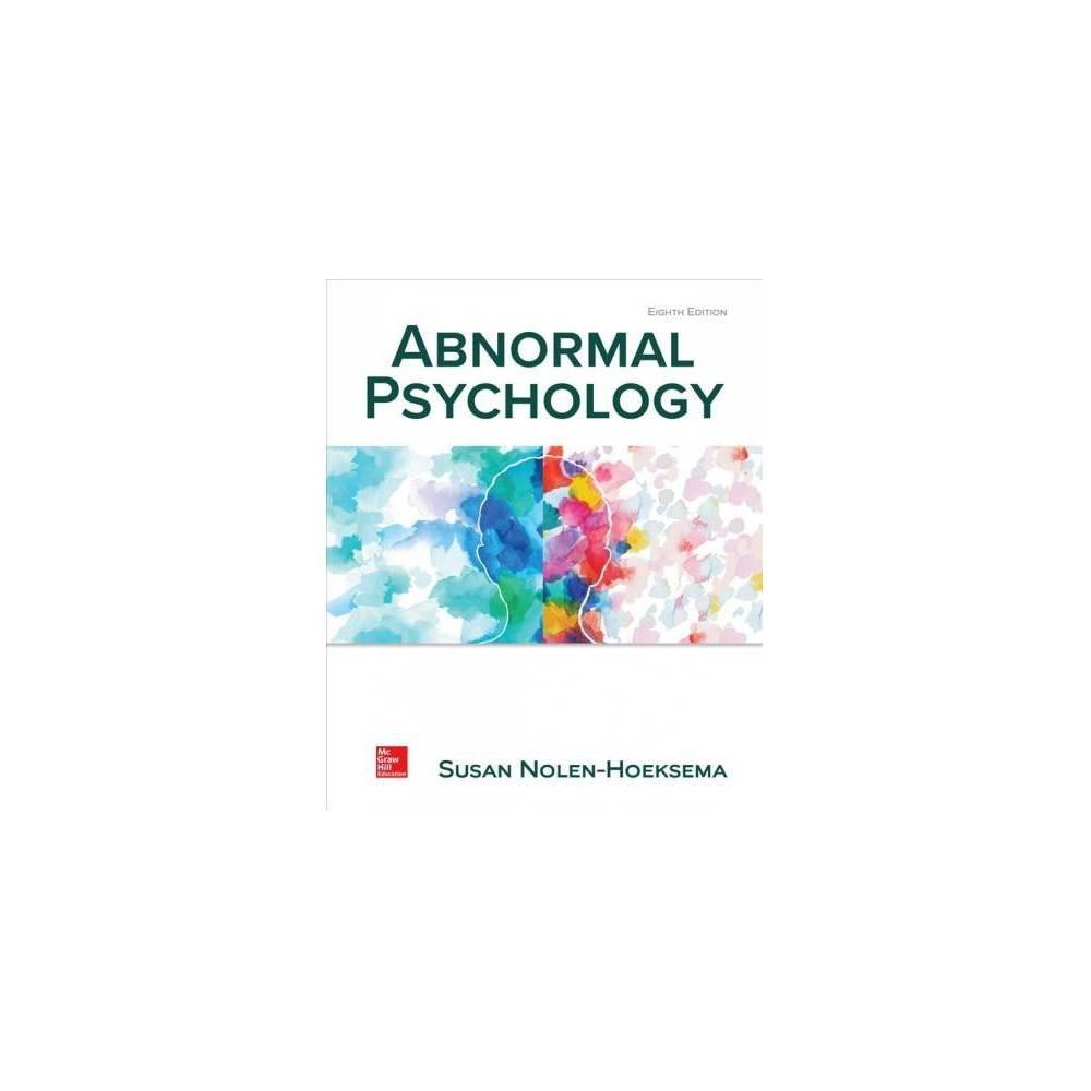 Abnormal Psychology - 8 Unbnd by Susan Nolen-Hoeksema (Paperback)