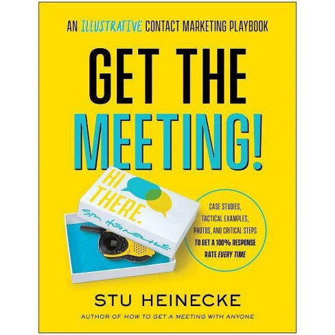 Get the Meeting! - by  Stu Heinecke (Paperback) - image 1 of 1