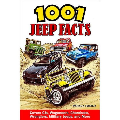 1001 Jeep Facts - by  Patrick Foster (Paperback) - image 1 of 1