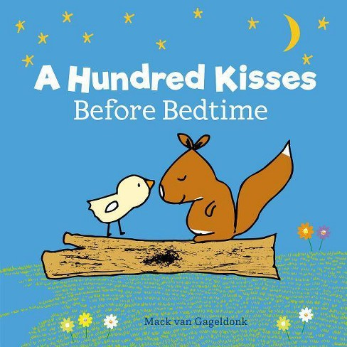 A Hundred Kisses Before Bedtime - (Mack) by  Mack Gageldonk (Hardcover) - image 1 of 1
